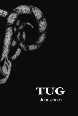 Tug - poetry collection by John Jones